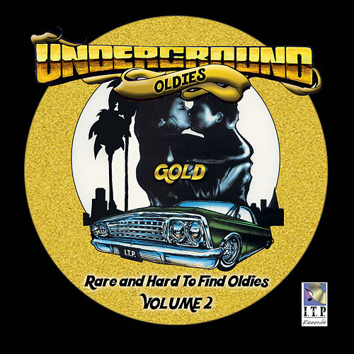Underground Oldies Gold, Vol. 2 by Various Artists