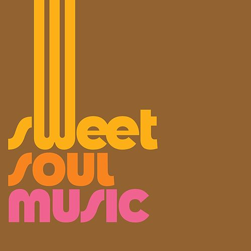 Sweet Soul Music (30 Best Soul Music Songs) von Various Artists