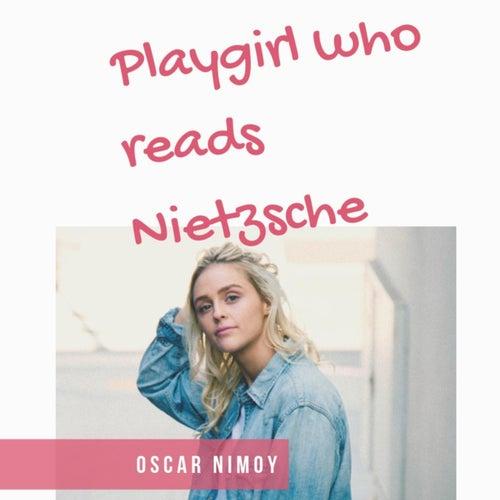 Playgirl Who Reads Nietzsche de Oscar Nimoy