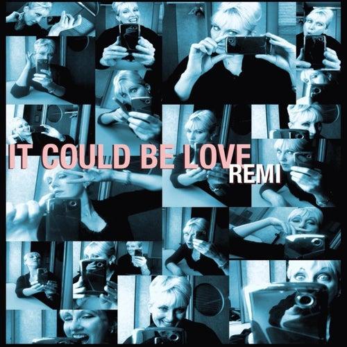 It Could Be Love de Remi