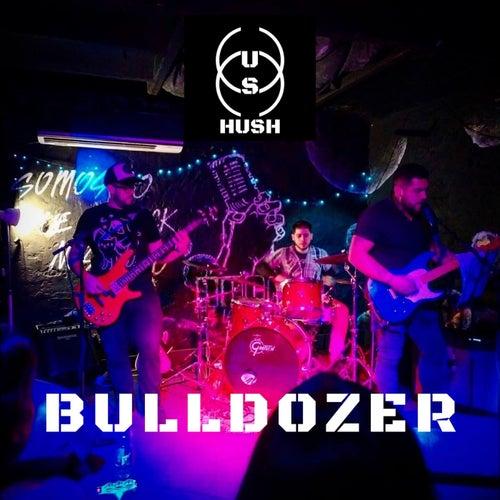Bulldozer by Hush
