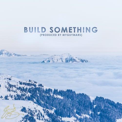 Build Something von Eric Bellinger