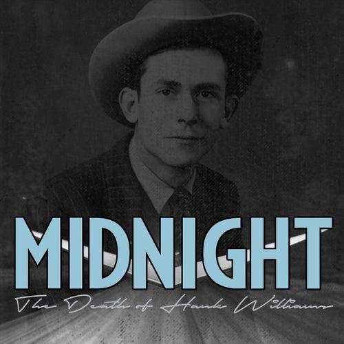 Midnight: The Death of Hank Williams de Various Artists