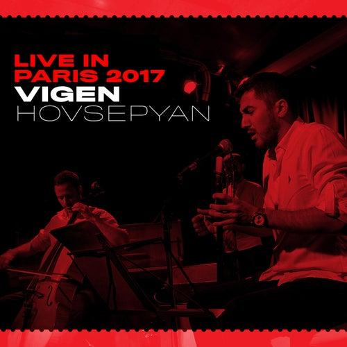 Live in Paris 2017 de Vigen Hovsepyan