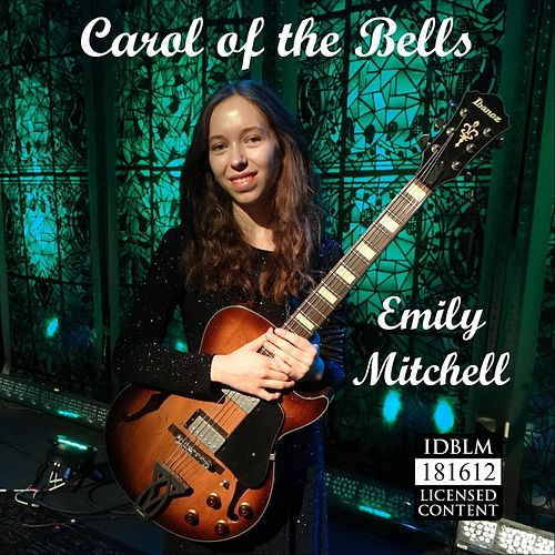 Carol of the Bells by Emily Mitchell