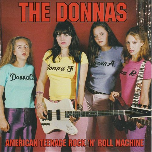 American Teenage Rock 'n' Roll Machine by The Donnas