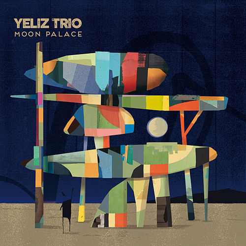 Moon Palace by Yeliz Trio