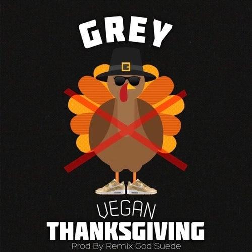 Vegan Thanksgiving by Grey