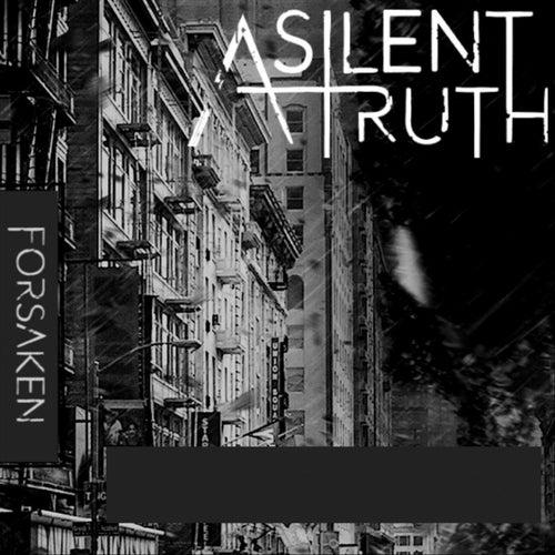 Forsaken van A Silent Truth