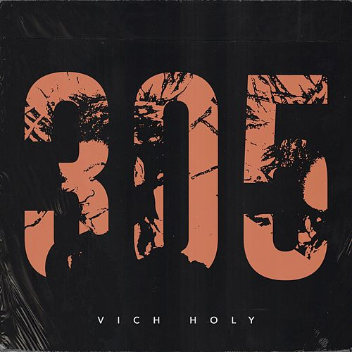 305 (Deluxe) by Vich Holy