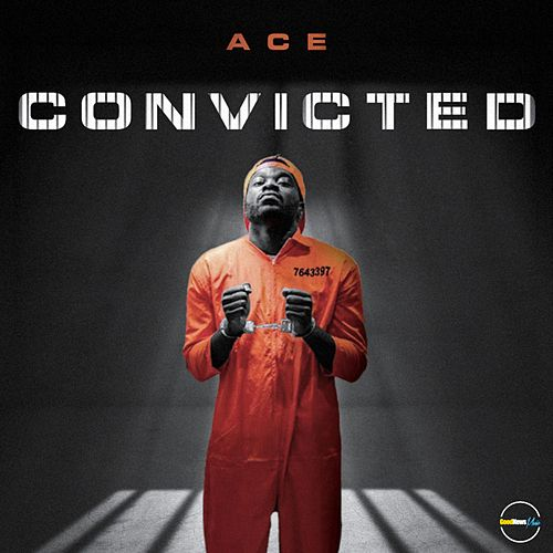 Convicted by Ace
