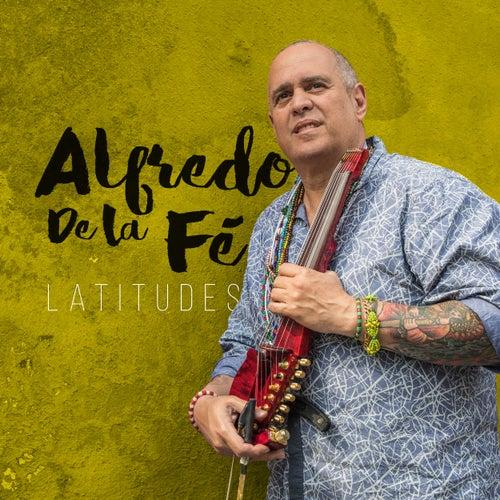 Latitudes de Alfredo de La Fé