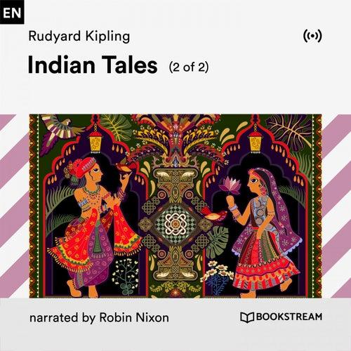 Indian Tales (2 of 2) von Bookstream Audiobooks