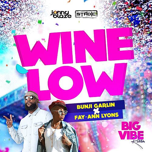Wine Low de Bunji Garlin