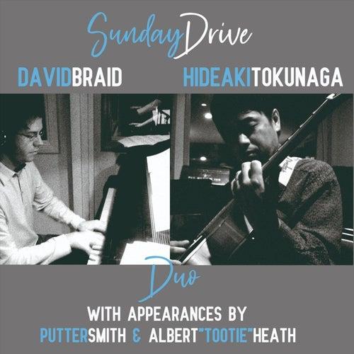 Sunday Drive by David Braid Hideaki Tokunaga Duo