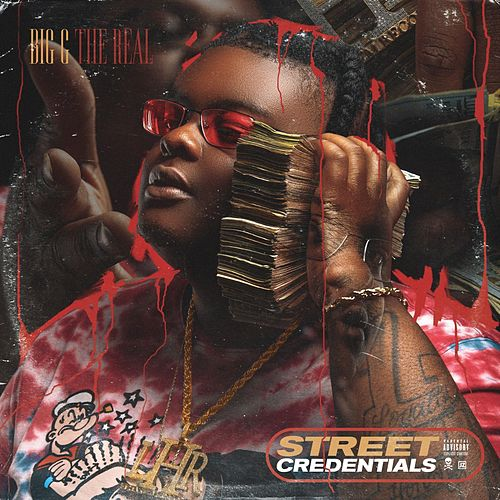 Street Credentials by Big G the Real