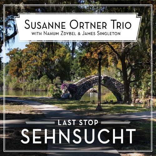 Last Stop Sehnsucht de Susanne Ortner Trio