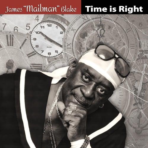 Time Is Right de James Mailman Blake
