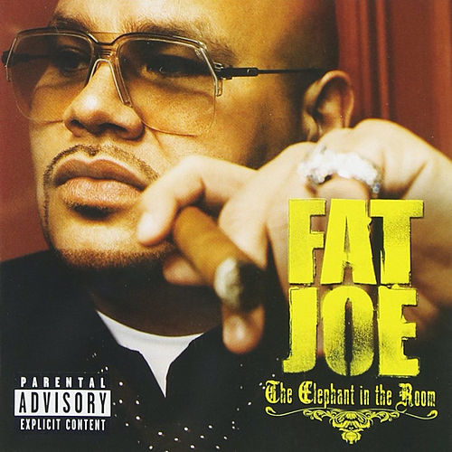 The Elephant In The Room von Fat Joe
