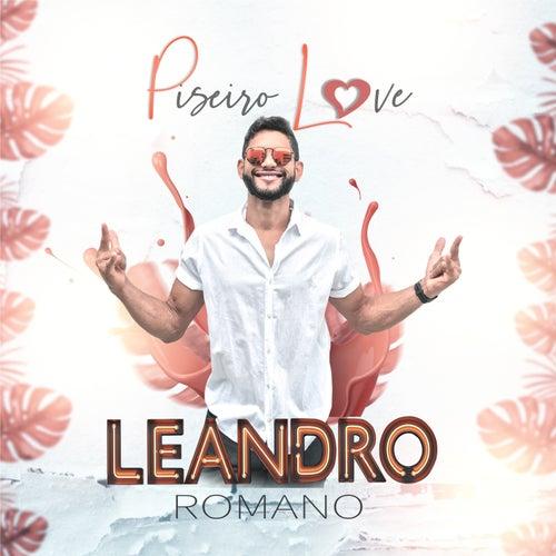 Piseiro Love de Leandro Romano Oficial