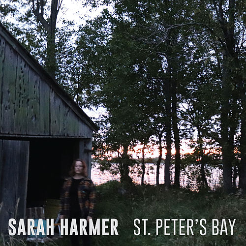 St. Peter's Bay by Sarah Harmer