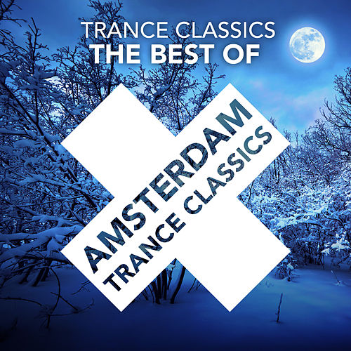The Best Of von Trance Classics