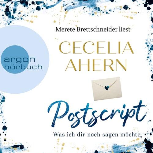 Postscript - Was ich dir noch sagen möchte (Gekürzte Lesung) von Cecelia Ahern