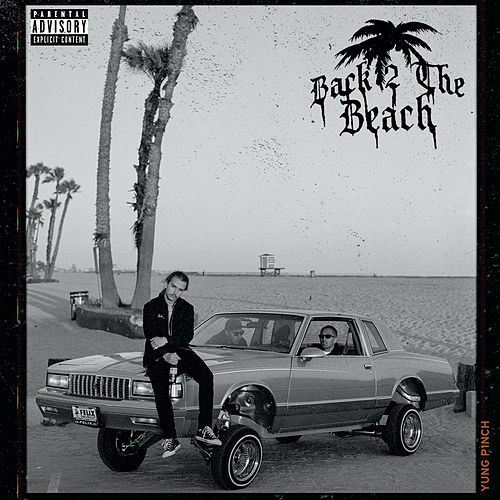 Back 2 The Beach von Yung Pinch