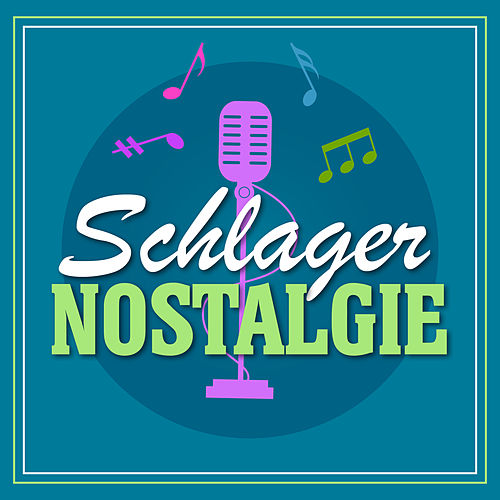 Schlager Nostalgie de Various Artists