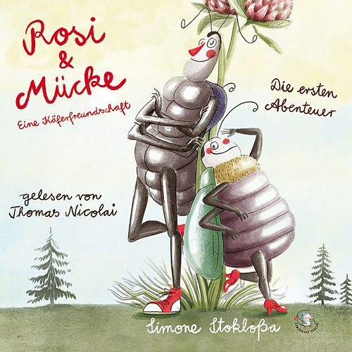 Rosi & Mücke - Eine Käferfreundschaft (Die ersten Abenteuer) by Simone Stokloßa