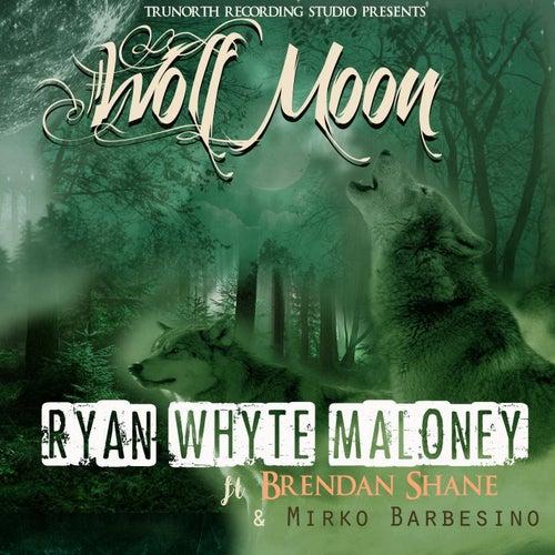 Wolf Moon (feat. Brendan Shane & Mirko Barbesino) de Ryan Whyte Maloney