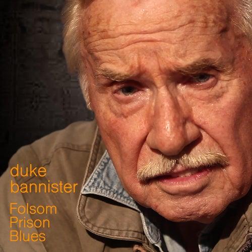 Folsom Prison by Duke Bannister