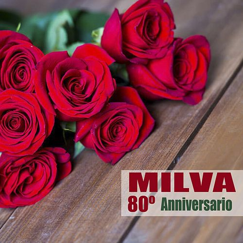 80° Anniversario (Remastered) by Milva