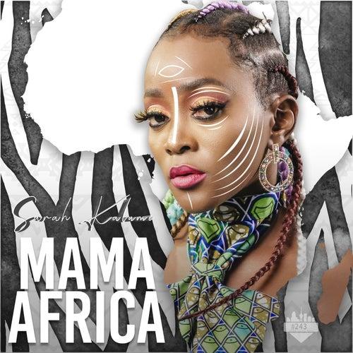Mama Africa by Sarah Kalume