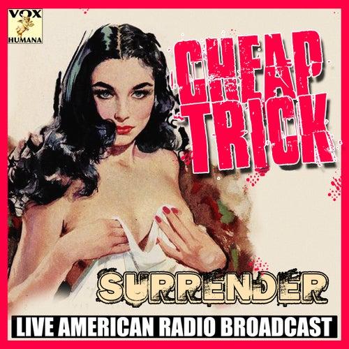 Surrender (Live) von Cheap Trick