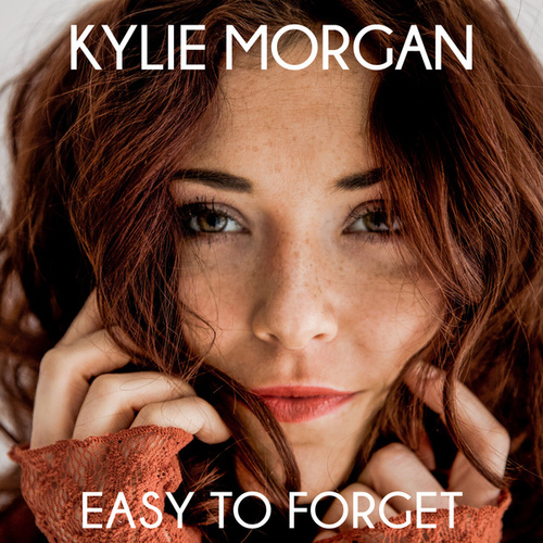 Easy to Forget by Kylie Morgan