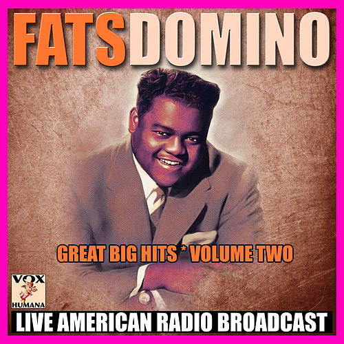 Great Big Hits - Volume Two (Live) by Fats Domino