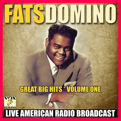 Great Big Hits - Volume One (Live) de Fats Domino