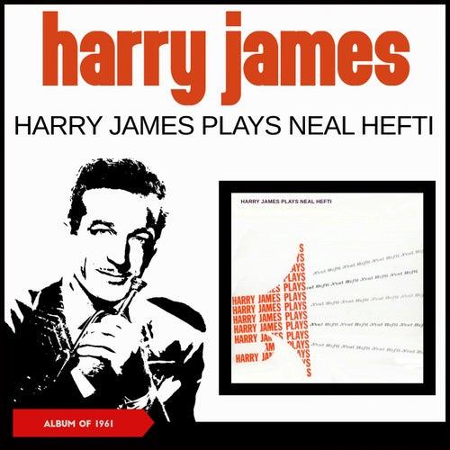 Harry James Plays Neal Hefti (Album of 1961) von Harry James