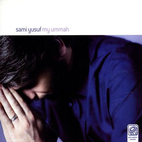 My Ummah (Percussion Version) by Sami Yusuf