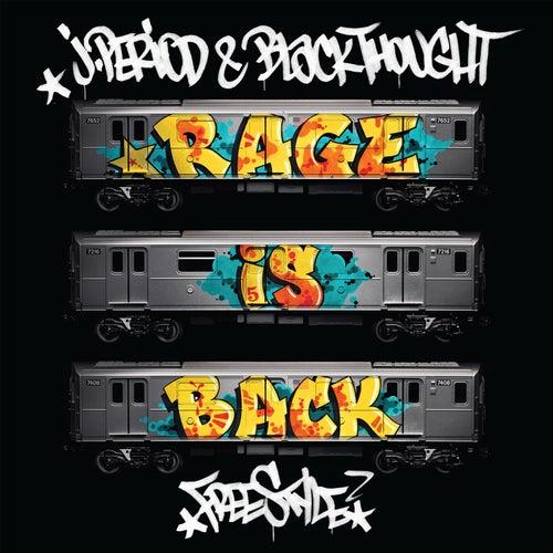 RAGE IS BACK [Freestyle] de J. Period