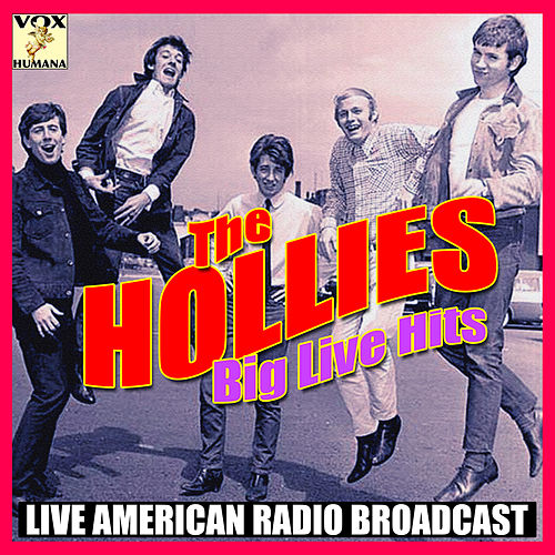 Big Live Hits (Live) von The Hollies