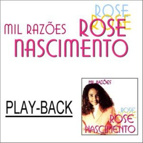 Mil Razões (Playback) de Rose Nascimento
