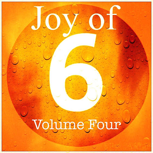 Joy of 6 Volume Four de Various Artists