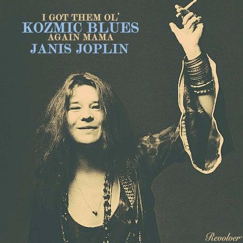 I Got Dem Ol' Kozmic Blues Again Mama! de Janis Joplin