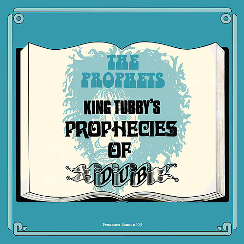King Tubby's Prophecies of Dub de Yabby You