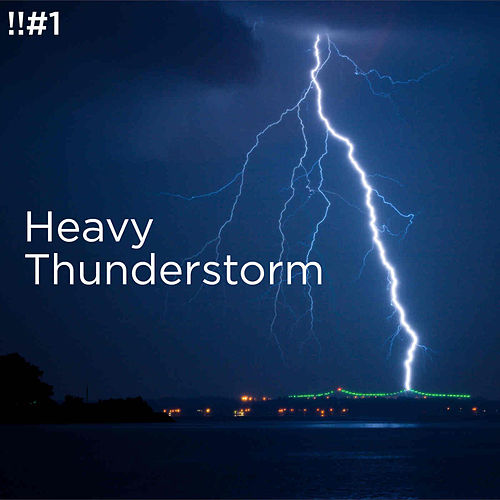 !!#1 Heavy Thunderstorm de Thunderstorm Sound Bank