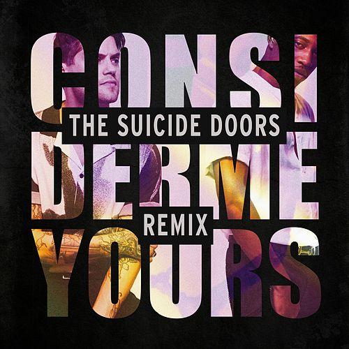 Consider Me Yours (The Suicide Doors Remix) von MKTO