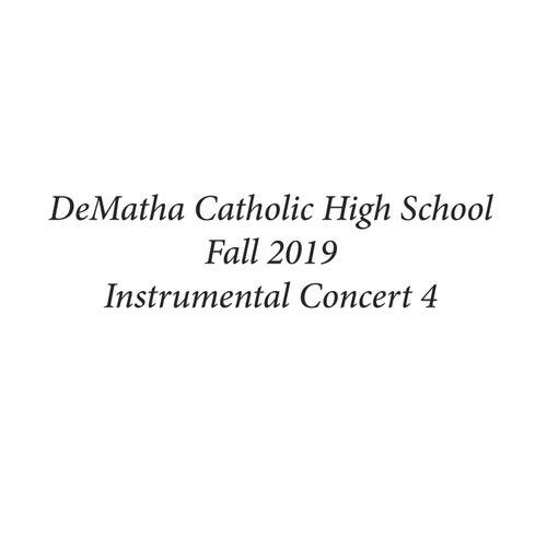 DeMatha Catholic High School Fall 2019 Instrumental Concert 4 by DeMatha Catholic High School Wind Ensemble