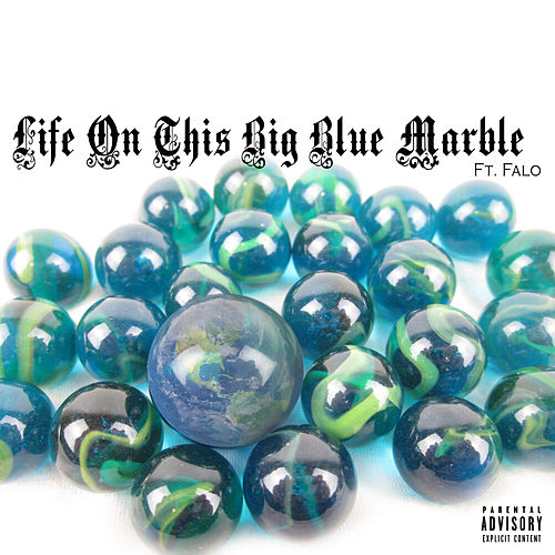Life on This Big Blue Marble by Hi Mito
